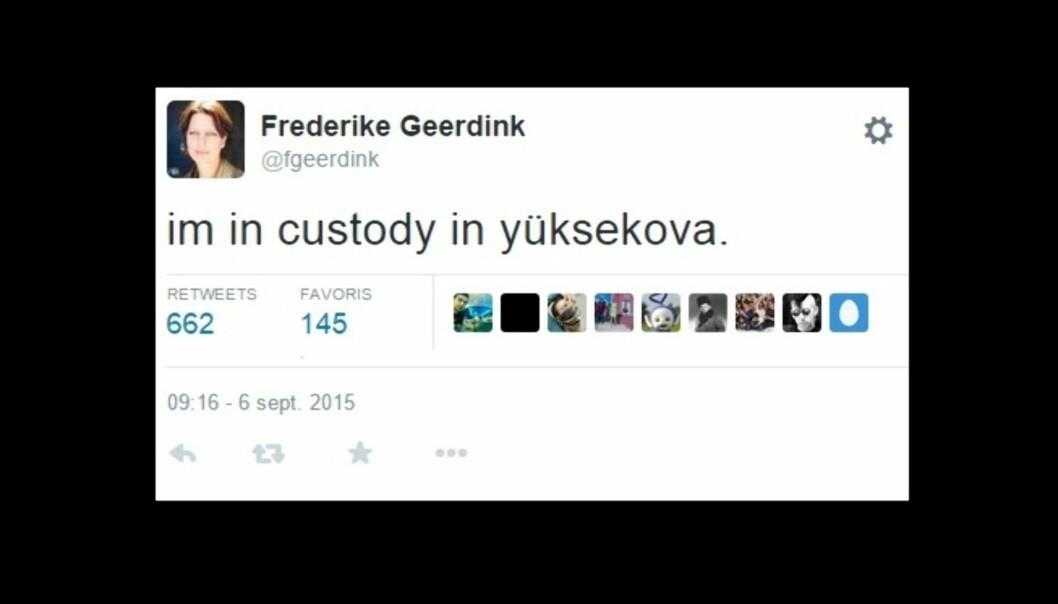 Den nederlandske frilansjournalisten Frederike Geerding tvitrer fra varetekt etter å ha blitt arrestert av tyrkisk politi.