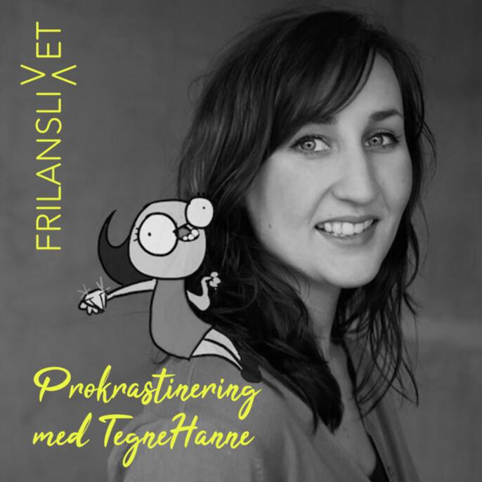 Frilanslivet 1-3 med blant annet Hanne Sigbjørnsen, bedre kjent som TegneHanne