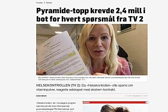 TV 2 klaget inn til PFU for å beskrive kosttilskuddsselskap som pyramide