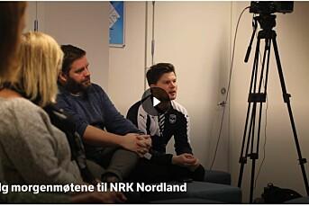 NRK Nordland vil tettere på publikum – sender direkte fra morgenmøtet