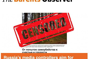Det russiske medietilsynet vil blokkere The Barents Observer