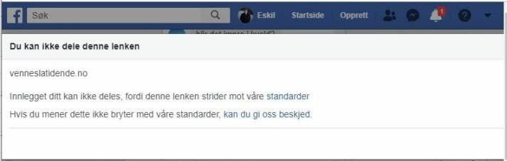 Denne beskjeden fikk Journalisten da vi onsdag ettermiddag forsøkte å dele en sak fra Vennesla Tidende på Facebook.