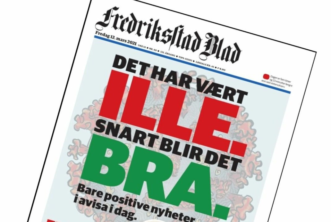 Forsida på Fredriksstad Blad 12. mars, komplett med spill på Østfold-uttrykket (og avisas slagord) «ille bra».