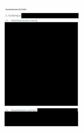 – Brevet fra Hdir og FHI «svar på oppdrag 198 fra HOD - vurdering av karantenereglene i covid-19-forskriften», var usedvanlig kraftig sladdet, noe som økte vår nysgjerrighet og motivasjon kraftig. Vi vet i dag fortsatt ikke innholdet, skriver journalistene i sin metoderapport.